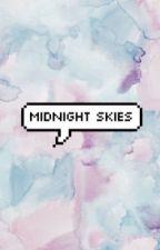 MIDNIGHT SKIES [DUNBAR] by hijackedsheo