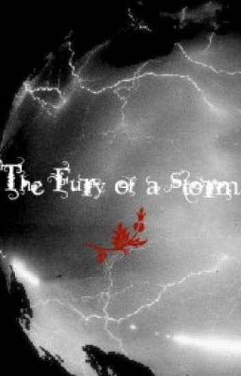 The Fury of a Storm