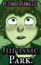 Jurassic Park. [PROXIMAMENTE] [Dipper&Tú]. by Panda_Kawaii12
