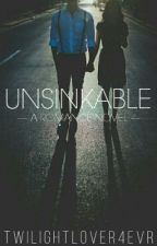 Unsinkable by twilightlover4evr