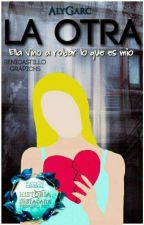 La Otra™|✔ #1NAA by ArlyGarc
