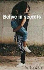 Belive in secrets by Dina1713