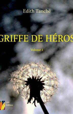 Griffe de Héros by Star-writers