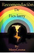 Recomendación de Fics Larry by MeeyCoxma