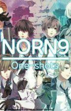 ◆NORN9 Oneshots◆ by Yoshikaya99