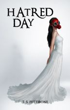 Hatred Day by TSPettibone