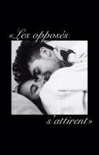 «Les opposés s'attirent» by nissouxf