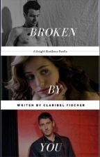 Broken By You (Jordan Knight/NKOTB-Fan Fiction) ✔ by ClaryKnight23