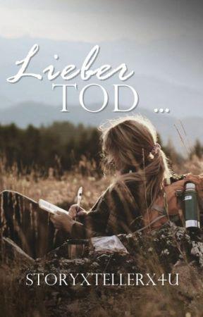 Lieber Tod ... by storyxtellerx4u