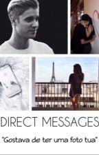 Direct Messages [J.B] - 2º temporada [TERMINADA] by AnaCosta1403