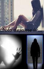 Solo dejame ir... by Mardeleba8