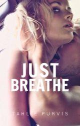 Just Breathe by TahliePurvis