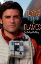 Flying Through the Flames || Poe Dameron [The Force Awakens + the Last Jedi] by TheAngelsAreFalling_