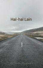 Hal-hal Lain  by FarahinSyazwani