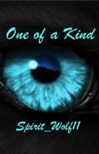 One of a Kind by Spirit_Wolf11