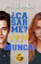 Casada Con Un Idiota by Alexgirl26