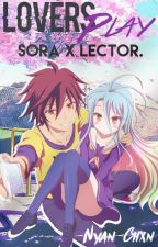 Lovers Play, No Game No Life Sora x Lector.[EDITANDO] by Nyan-Chxn