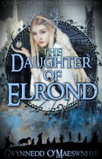 The Daugher of Elrond {Ongoing} Of Every Race Saga Book III by CelticWarriorQueen17