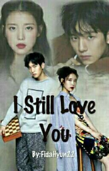 I Still Love You(Baekhyun Fanfiction)