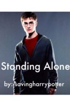 Standing Alone (Harry Potter Eating Disorder Story) by savingharrypotter