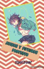 Anuncios Y Futuros Proyectos by LyaKurohanna