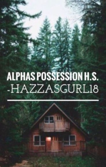 Alpha's Possession H.S