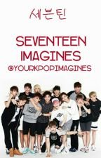 Seventeen Imagines by yourkpopimagines