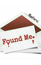 Found Me by AleForci