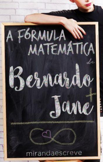 A fórmula matemática de Bernardo e Jane