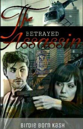 The Betrayed Assassin (MAY EDIT) by BornKash