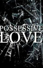 Possessive Love \Marcel Styles\ by MrHiddleston69