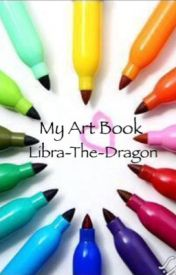 My (Failed) Art book! by Libra-The-Dragon