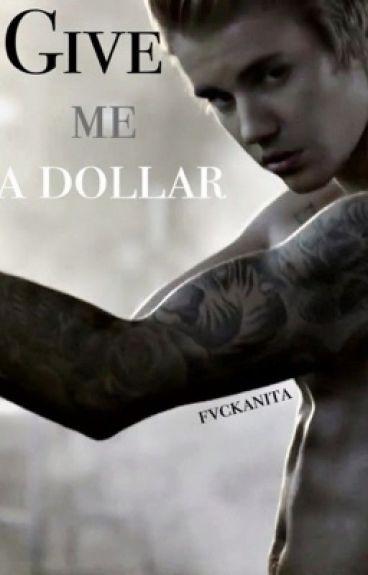 Give me a dollar (Jason Mccann)