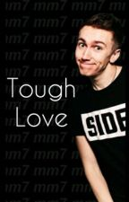 •Tough Love• (Miniminter FF) by SDMN_trash