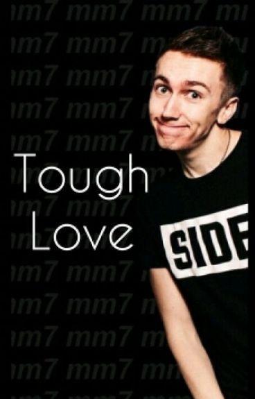 •Tough Love• (Miniminter FF)