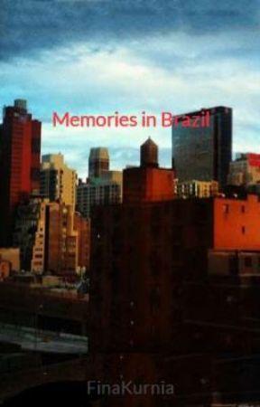 Memories in Brazil by FinaKurnia
