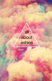 all about ashlee by imaunicorns