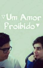 Um Amor Proibido|MITW| by MihGirl