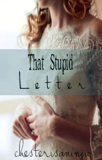 That Stupid Letter