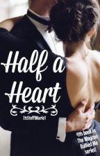 Half a Heart by ItsSteffiMarie1