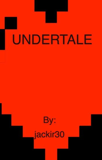 Undertale (A Jacksepticeye and Markiplier story)