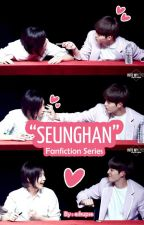 SEUNGHAN FanFiction Series by eskupse