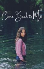 Come Back to Me (The Vampire Diaries) by ashes_to_ash
