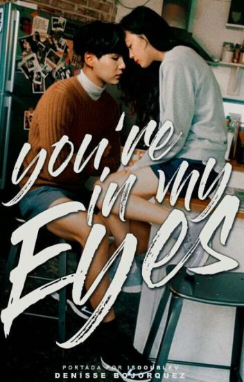 YOU'RE IN MY EYES ━ YOONGI