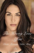 The wrong love affair❤️ by teambella_02