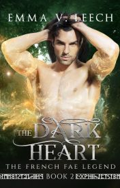 The Dark Heart (The Dark Prince. Book 2) by LaDameBlanche
