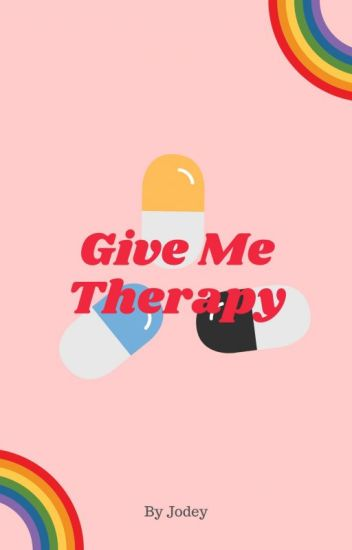 Give Me Therapy