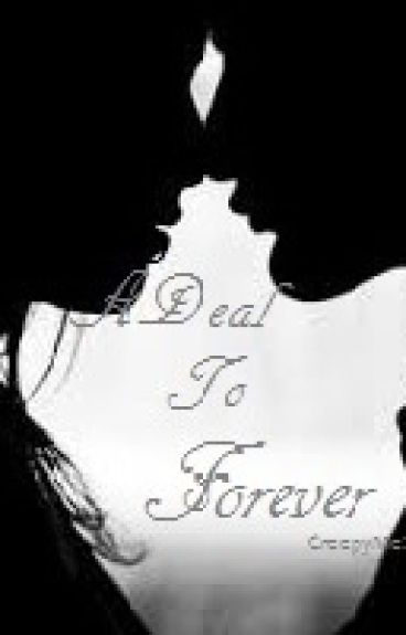 ADeal to Forever
