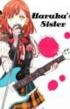Haruka's Sister (AN UTA NO PRINCE SAMA FANFICTION) by HBIC-Queen-Minami