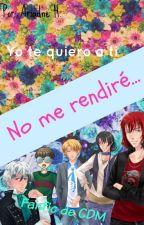 No me rendiré... [Fanfic CDM] by Ariiadn3